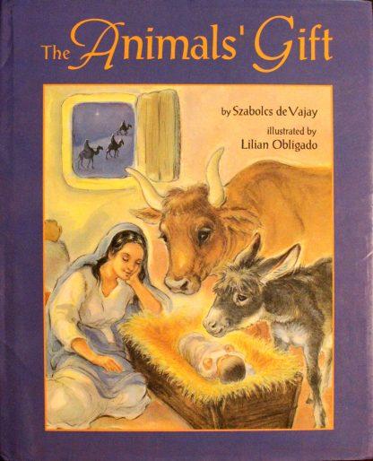 The Animals' Gift by Szabolcs de Vajay
