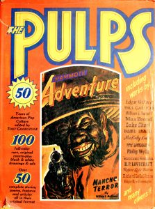 The Pulps: Fifty Years of American Pop Culture by Tony Goodstone