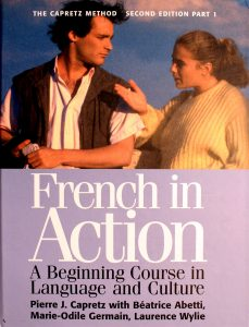 French in Action : A Beginning Course in Language and Culture, the Capretz Method: Part One 2nd Edition by Pierre Capretz
