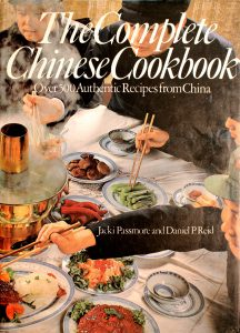 The Complete Chinese Cookbook by Jacki Passmore, Daniel Reid