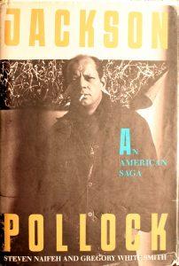 Jackson Pollock: An American Saga Book by Steven Naifeh