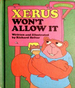 Xerus won't allow it Book by Richard Hefter