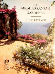 The Mediterranean Gardener Book by Hugo Latymer