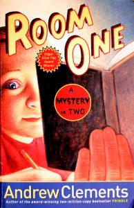 Room One: A Mystery or Two by Andrew Clements