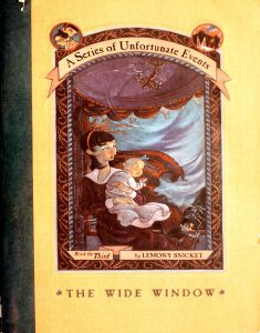 The Wide Window (A Series of Unfortunate Events #3) by Lemony Snicket