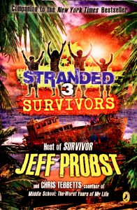 Survivors (Stranded #3) by Jeff Probst
