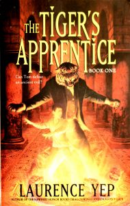 The Tiger's Apprentice (Tiger's Apprentice #1) by Laurence Yep