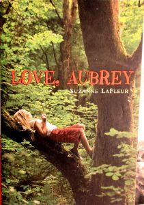 Love, Aubrey by Suzanne LaFleu