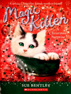 A Christmas Surprise (Magic Kitten) by Sue Bentley
