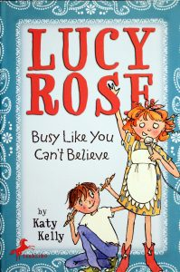 Lucy Rose: Busy Like You Can't Believe (Lucy Rose) by Katy Kelly