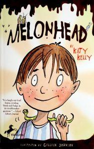 Melonhead (Melonhead #1) by Katy Kelly