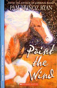 Paint the Wind by Pam Muñoz Ryan