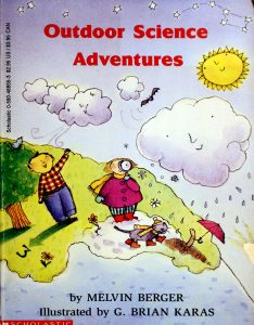 Outdoor Science Adventures by Melvin A. Berger