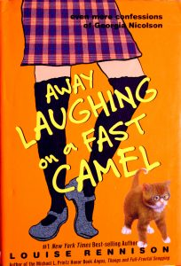Away Laughing on a Fast Camel (Confessions of Georgia Nicolson #5) by Louise Rennison