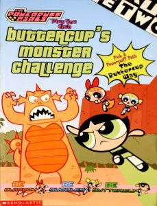 Buttercup's Monster Challenge (The Powerpuff Girls Plus You Club #7) by Tracey West
