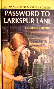 Password to Larkspur Lane (Nancy Drew #10) by Carolyn Keene