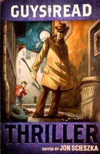 Thriller (Guys Read) by Jon Scieszka
