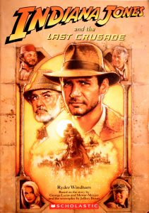 Indiana Jones and the Last Crusade (Indiana Jones: Film Junior Novelizations #3) by Ryder Windham