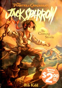 The Coming Storm (Pirates of the Caribbean: Jack Sparrow #1) by Rob Kidd