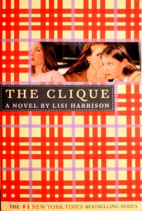 The Clique (The Clique #1) by Lisi Harrison