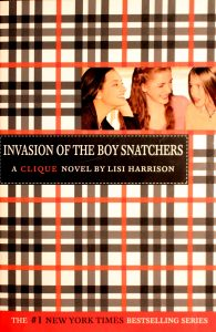 Invasion of the Boy Snatchers (The Clique #4) by Lisi Harrison