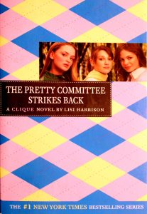 The Pretty Committee Strikes Back (The Clique #5) by Lisi Harrison