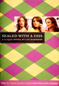 Sealed with a Diss (The Clique #8) by Lisi Harrison