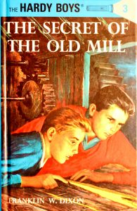 The Secret of the Old Mill (Hardy Boys #3) by Franklin W. Dixon