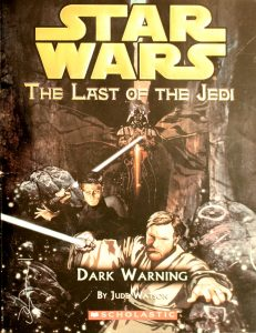 Dark Warning (Star Wars: The Last of the Jedi #2) by Jude Watson