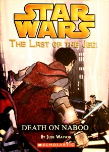 Death on Naboo (Star Wars: The Last of the Jedi #4) by Jude Watson
