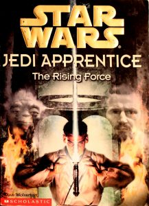 The Rising Force (Star Wars: Jedi Apprentice #1) by Dave Wolverton