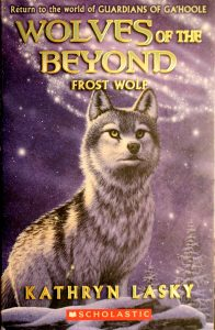 Frost Wolf (Wolves of the Beyond #4) by Kathryn Lasky