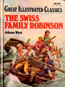 The Swiss Family Robinson (Great Illustrated Classics) by Eliza Gatewood Warren (Adaptation)