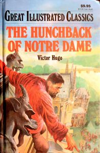 The Hunchback of Notre Dame (Great Illustrated Classics) by Victor Hugo, Malvina G. Vogel (Adapter)