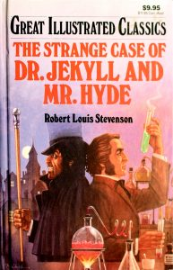 The Strange Case of Dr. Jekyll and Mr. Hyde (Great Illustrated Classics) by Robert Louis Stevenson, Mitsu Yamamoto (Adapter)