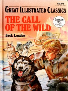 The Call of the Wild (Great Illustrated Classics) by Jack London,Mitsu Yamamoto (Adapter)