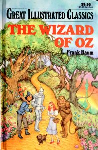 The Wizard of Oz (Great Illustrated Classics) by L. Frank Baum, (Adopted by: Deidre S. Laiken)