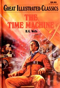 The Time Machine (Great Illustrated Classics) by H. G. Wells, Shirley Bogart (Adapter)