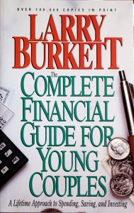 Complete Financial Guide For Young Couples by Larry Burkett