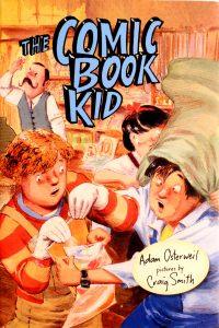 The Comic Book Kid by Adam Osterweil