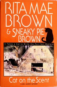 Cat on the Scent by Sneaky Pie Brown and Rita Mae Brown