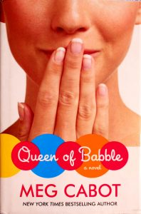 Queen of Babble by Meg Cabot