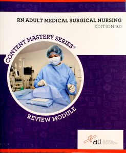 RN ADULT MEDICAL SURGICAL NURSING EDITION 8.0 (RN ADULT MEDICAL SURGICAL NURSING REVIEW MODULE EDITI by ati nursing education