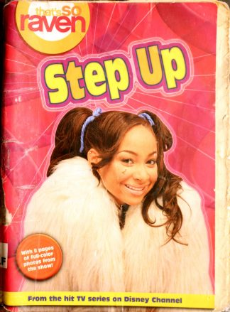 Step Up (That's So Raven) by Alice Alfonsi