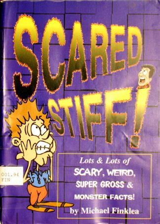 Scared Stiff! by Michael Finklea