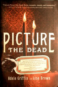 Picture the Dead by Adele Griff