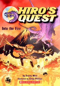 Into The Fire (Hiro's Quest) by Tracey West