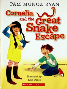 Cornelia And The Great Snake Escape by Pam Muñoz Ryan