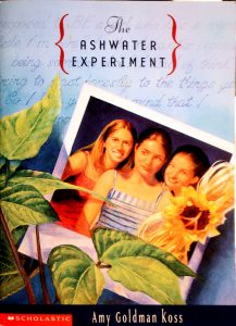 The Ashwater Experiment by Amy Goldman Koss