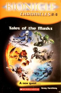 Tales of the Masks (Bionicle Chronicles #4) by Greg Farshtey
